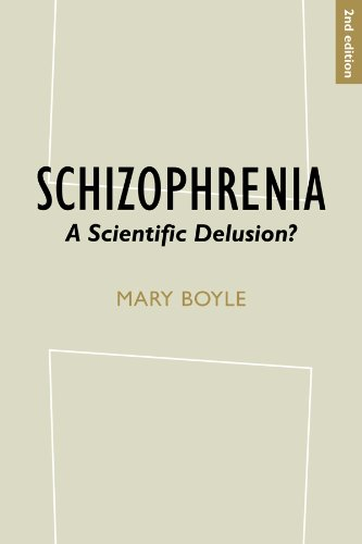 Boyle, Mary. Schizophrenia: A Scientific Delusion?