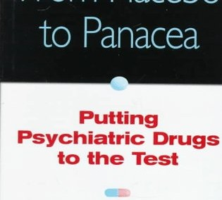 Fisher, Seymour and Roger Greenberg. From Placebo to Panacea: Putting Psychiatric Drugs to the Test