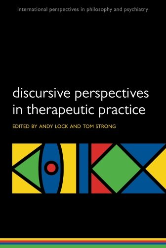Lock, Andy and Tom Strong. Discursive Perspectives in Therapeutic Practice