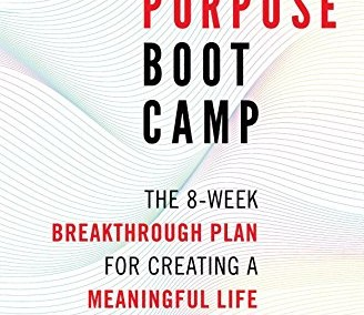 Maisel, Eric. Life Purpose Boot Camp