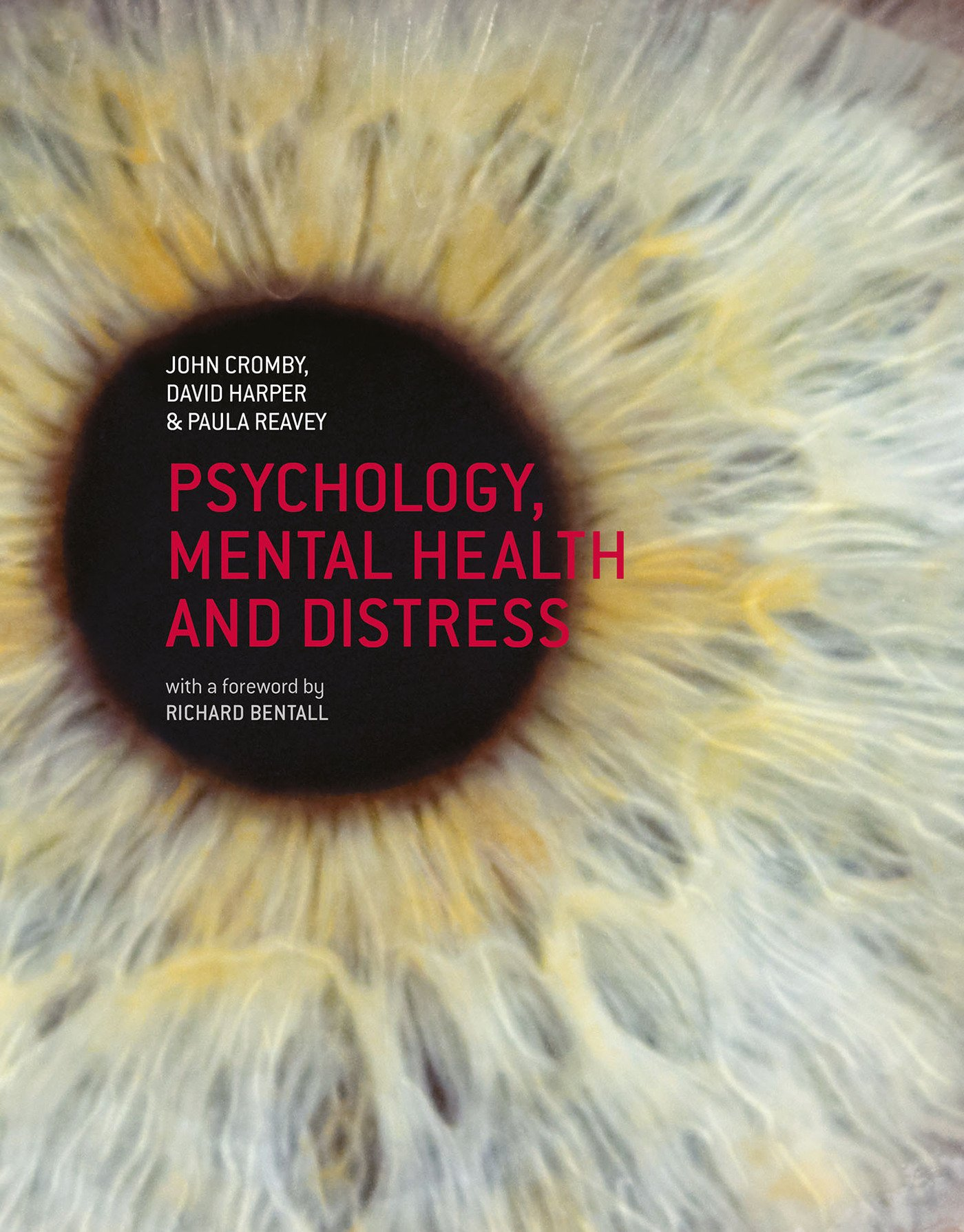Cromby, John, David Harper and Paula Reavey.  Psychology, Mental Health and Distress