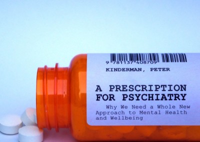 Kinderman, Peter. A Prescription for Psychiatry: Why We Need a Whole New Approach to Mental Health and Wellbeing