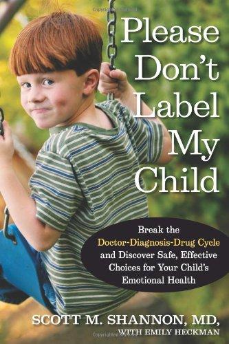 Shannon, Scott. Please Don't Label My Child